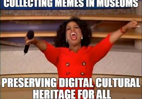 What does it meme? When social media becomes part of the museum collection