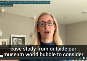 Moving Forward with Purpose & Generosity – Museum Ideas 2020