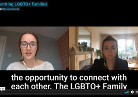 Centring LGBTQ+ Families — Museum Ideas 2020