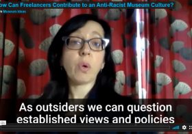 How Can Freelancers Contribute to an Anti-Racist Museum Culture?