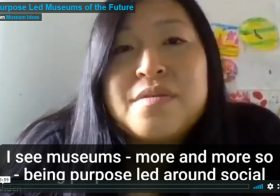 Purpose Led Museums of the Future — Museum Ideas 2020